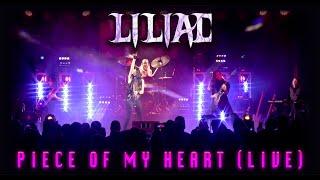 LILIAC - Piece Of My Heart (Live in Cumming, GA. 2019)