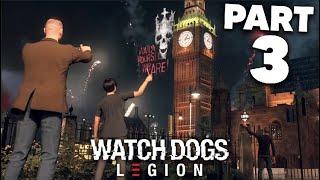 WATCH DOGS LEGION Gameplay Walkthrough Part 3 - SPY OPERATIVE & WESTMINSTER  (Full Game)