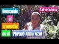 Buscando el trenecito en el Parque Agua Azul con Gaby Machuca