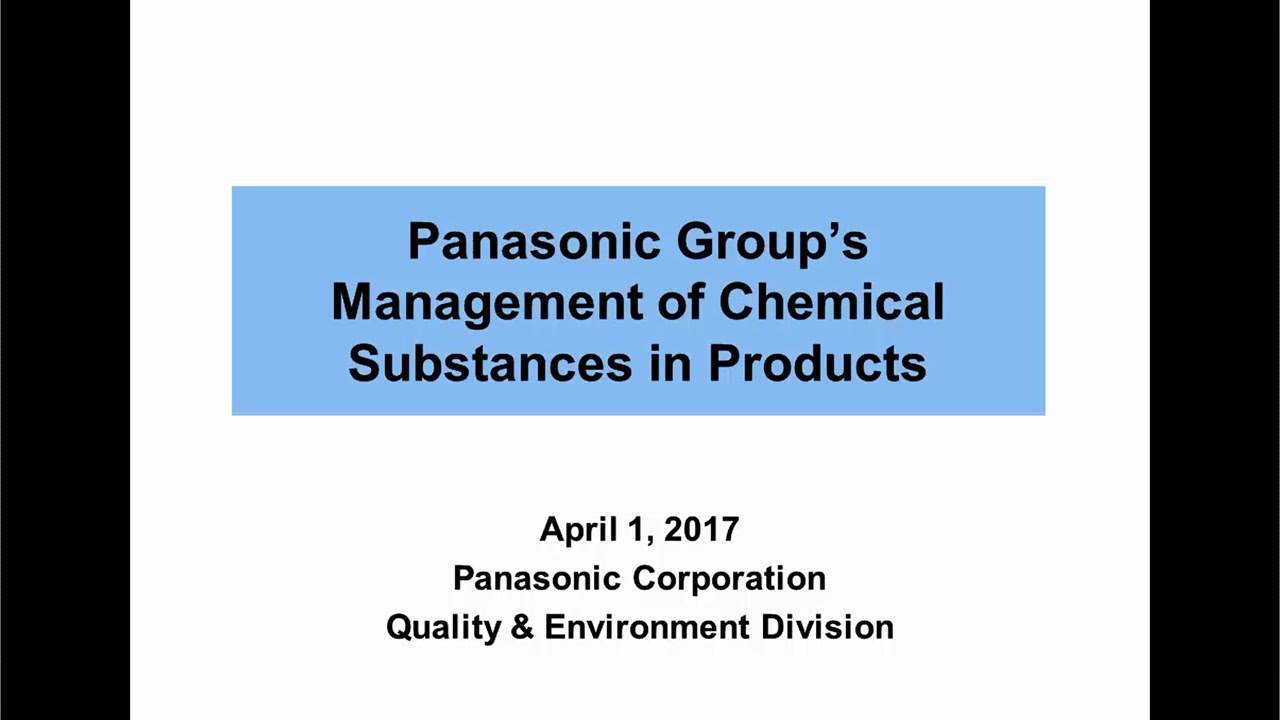 01_Panasonic Group's Management of Chemical Substances in Products(Video)