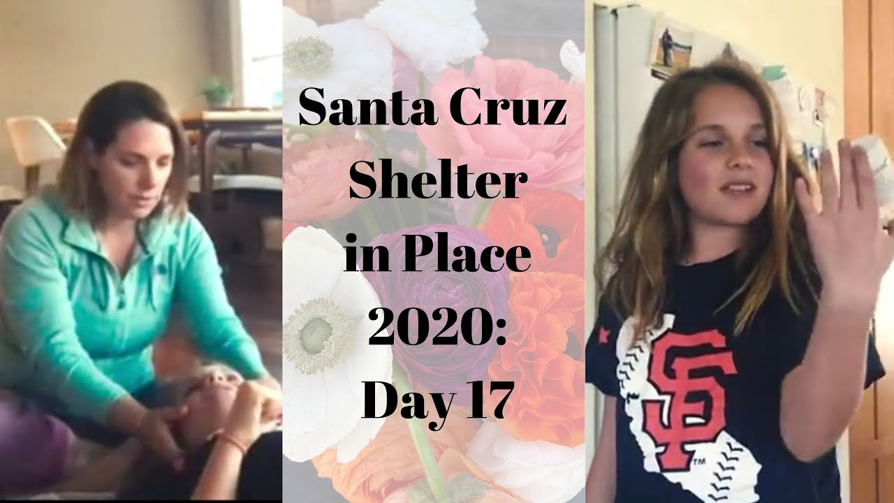 Santa Cruz Shelter in Place 2020: Day 17