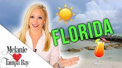 Living in Florida: What's it REALLY Like?  Cost of Living, Traffic, Weather | MELANIE  TAMPA BAY