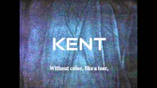 Kent - Utan dina andetag (Without your breath) translated lyrics