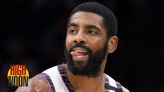 Should Kyrie Irving's teammates be mad at him for his Nets comments? | High Noon