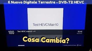 Non vedo i canali 100 e 200 sul digitale terrestre: Cosa devo fare??? - DVB-T2 HEVC