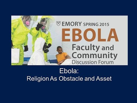 Ebola: Religion as Obstacle and Asset
