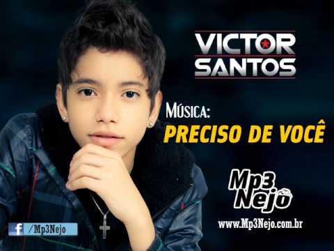 Victor Santos - Preciso de Você (Lançamento TOP Sertanejo 2013 - Oficial)