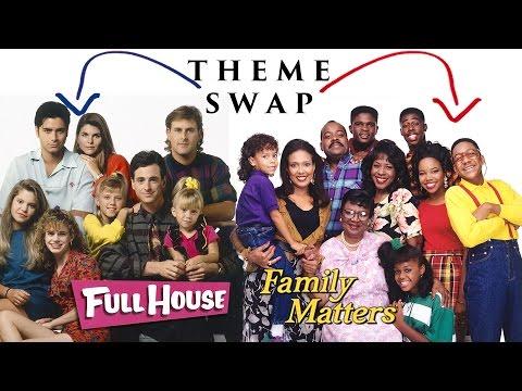 THEME SWAP: Full House/Family Matters