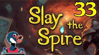 Let's Slay the Spire [Episode 33]