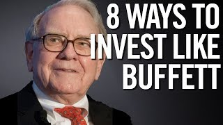 8 WAYS TO INVEST LIKE WARREN BUFFETT 📈 (Investment Strategy)