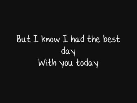 Taylor Swift - The Best Day - With Lyrics (hq)