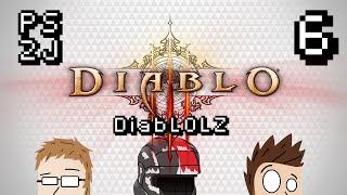DiabLOLZ Ep 6