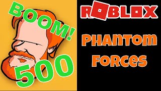 [PC] [AUS] [ Roblox ] - Phantom forces - We hit 500 THANK YOU!!