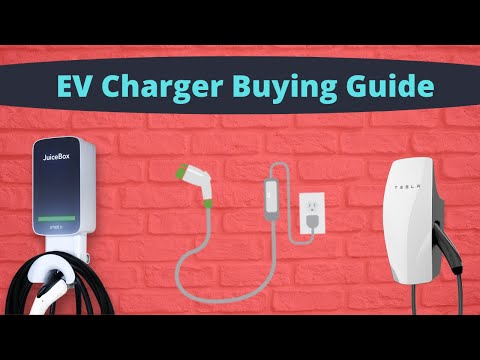 What EV Charger Should You Buy - EV Charger Buying Guide