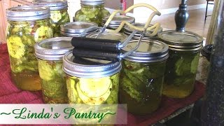 ~home Canned Zesty Bread & Butter Pickles With Linda's Pantry~