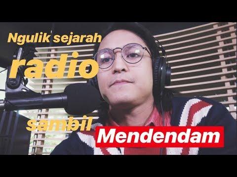 Ngulik Sejarah Radio sambil Mendendam
