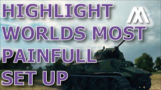 ^^| Worlds most painfull set up in World of Tanks Stream Highlight