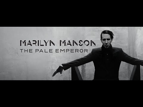 Marilyn Manson   The Pale Emperor (Full Album) 2015
