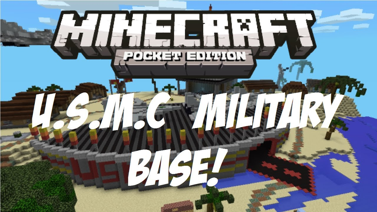 [0.8.1] U.S.M.C Military Base   Minecraft Pocket Edition   YouTube