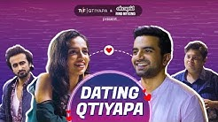 TVF's Dating Qtiyapa