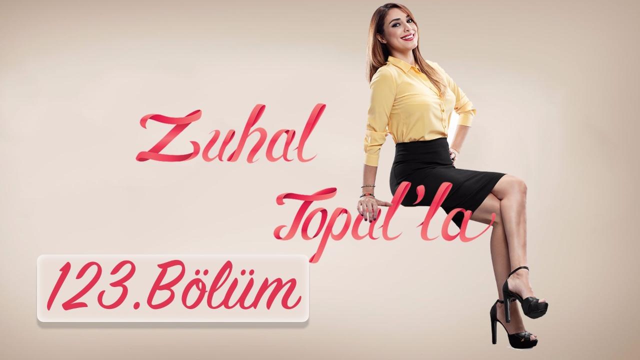 Zuhal Topal'la 123. Bölüm (HD)   10 Şubat 2017