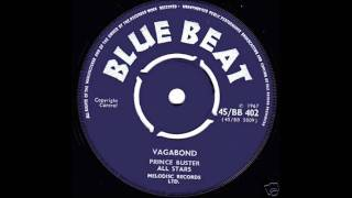 Prince Buster - Vagabond (aka run come )