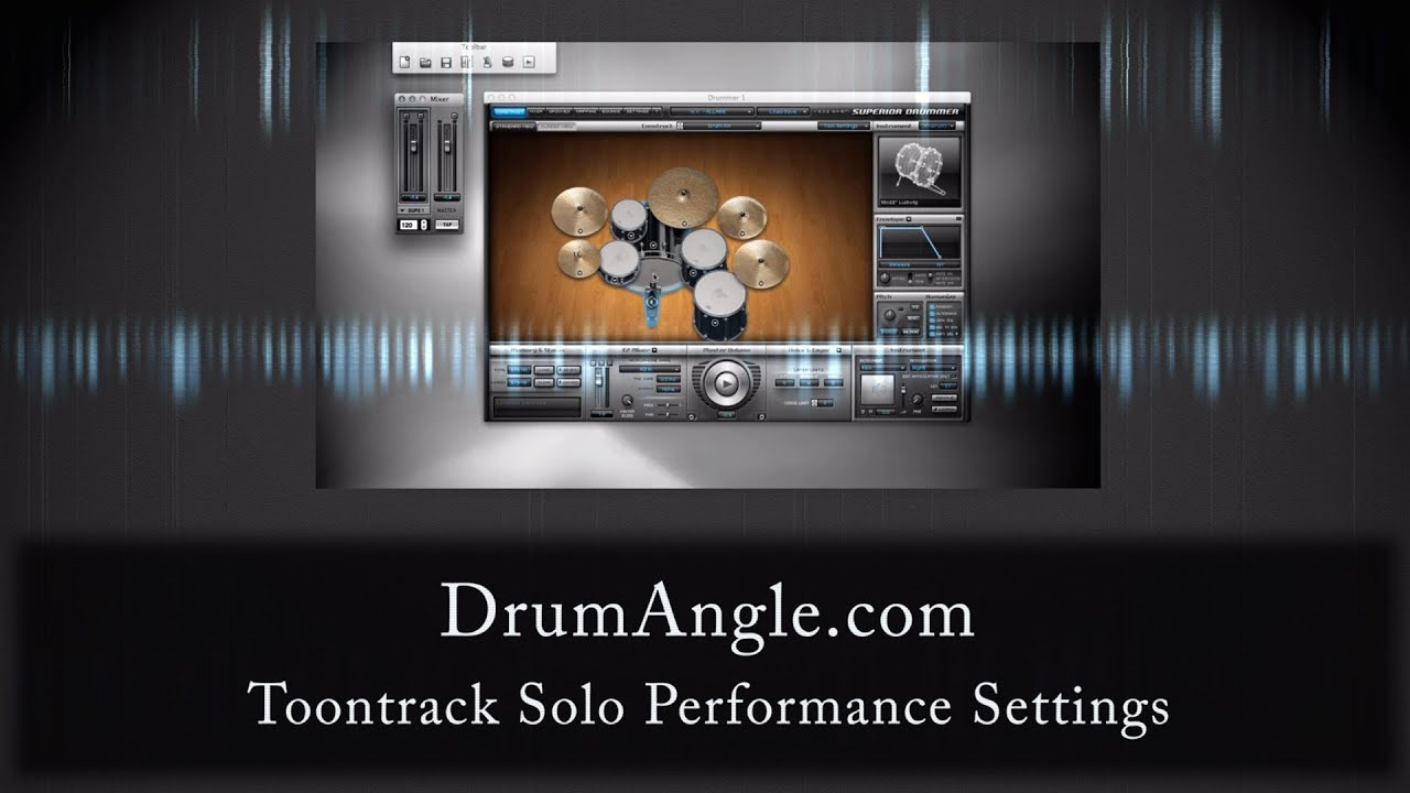 Superior Drummer 2 Tutorial Series: Toontrack Solo Performance