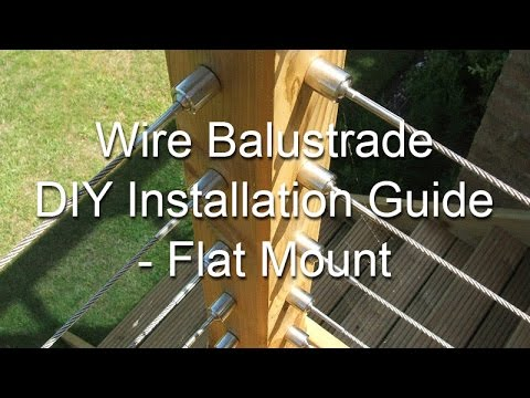 Wire Balustrade - DIY Installation Guide - Flat Mount.