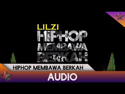 LIL ZI - HipHop Membawa Berkah (Audio)