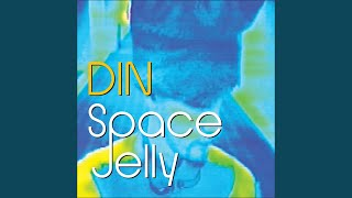 Space Jelly (Legion of Green Men Remix)