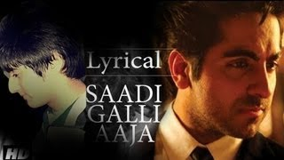 Saadi Galli Aaja Full Song With Lyrics | Ayushmann Khurrana (My Cover)
