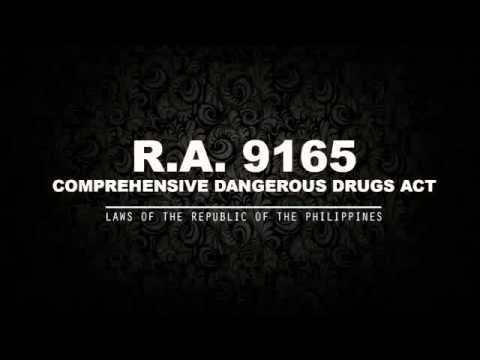 RA 9165: COMPREHENSIVE DANGEROUS DRUGS ACT