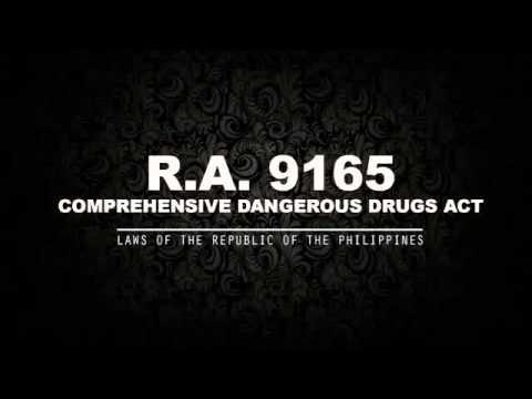 RA 9165: COMPREHENSIVE DANGEROUS DRUGS ACT