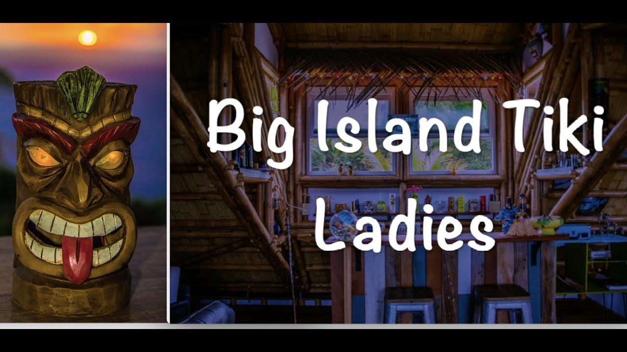Big Island Tiki Ladies (May 2020)