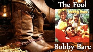 Watch Bobby Bare Fool video