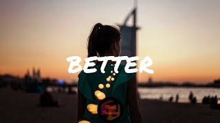 RUNN - Better (Lyric Video)