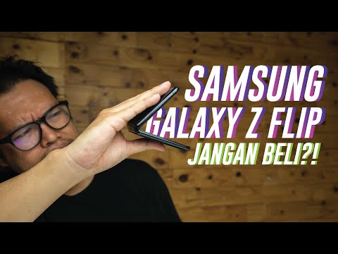 Kenapa Jangan Beli Samsung Galaxy Z Flip