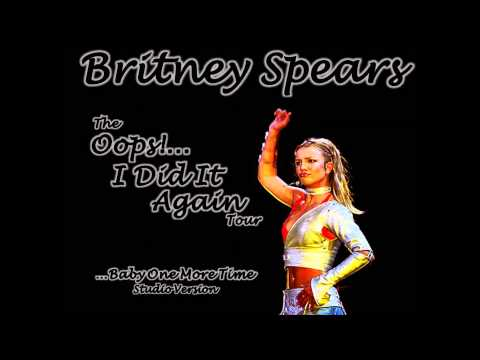 12. ...Baby One More Time [The Oops!...I Did It Again Tour: Studio Version]