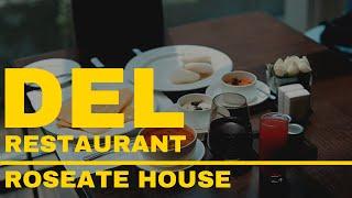 Del Restaurant | Roseate House New Delhi | Sahil Taksh