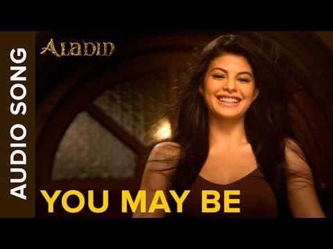 You May Be Full Audio Sg  Aladin  Ritesh Deshmukh & Jacqueline Fernandez