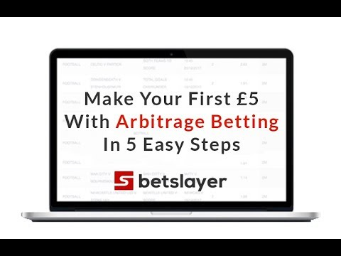 Make Your First £5 With Arbitrage Betting In 5 Easy Steps