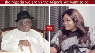 The Osasu Show: the Nigeria we are VS the Nigeria we want to be. ( Edwin Clark)