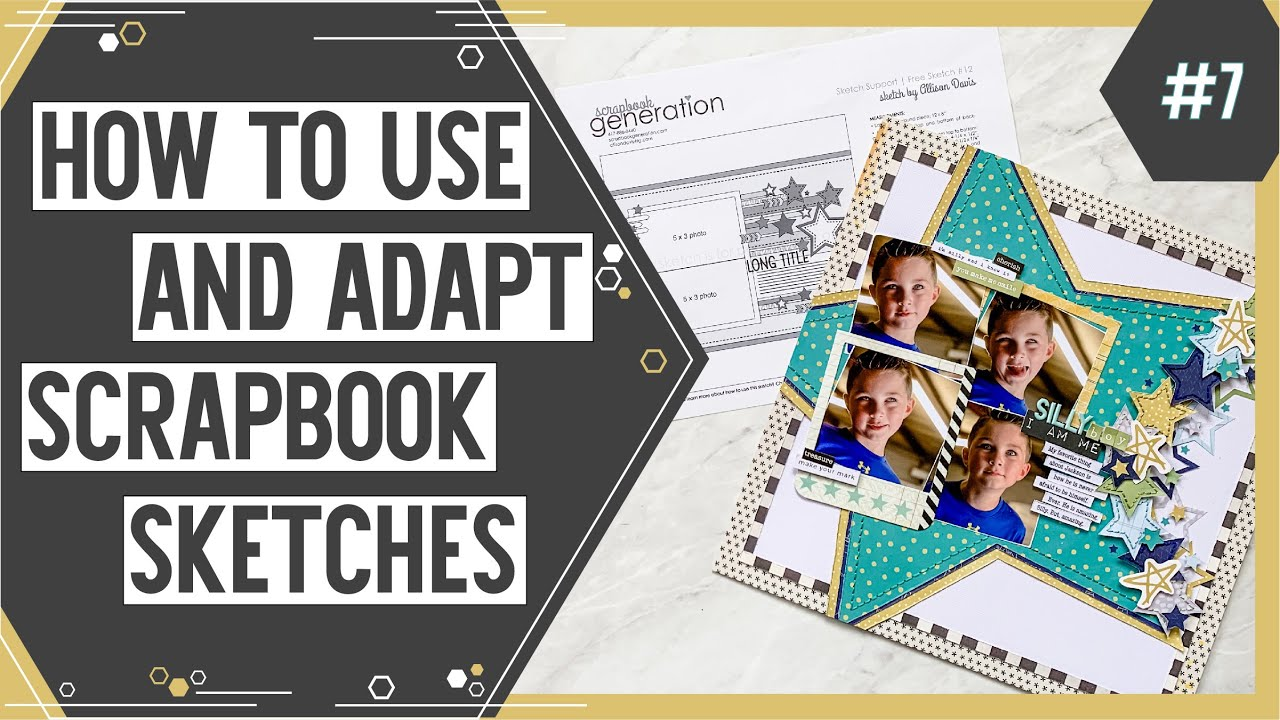 Sketch Support #12 | Learn How to Use and Adapt Scrapbook Sketches | YouTube Video