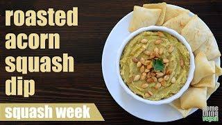 roasted acorn squash dip Something Vegan Squash Week