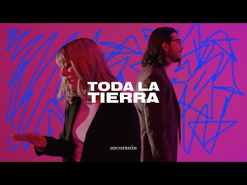 Un Corazón - Toda La Tierra (Videoclip Oficial)