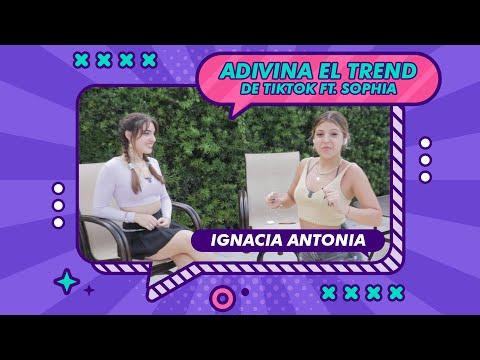 ADIVINA EL TREND DE TIKTOK FT. SOPHIA | IGNACIA ANTONIA