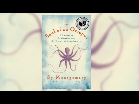 The Soul of an Octopus | Book by Sy Montgomery | Official Publisher