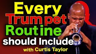 What Trumpet Players Must Practice Every Day | Curtis Taylor thumbnail