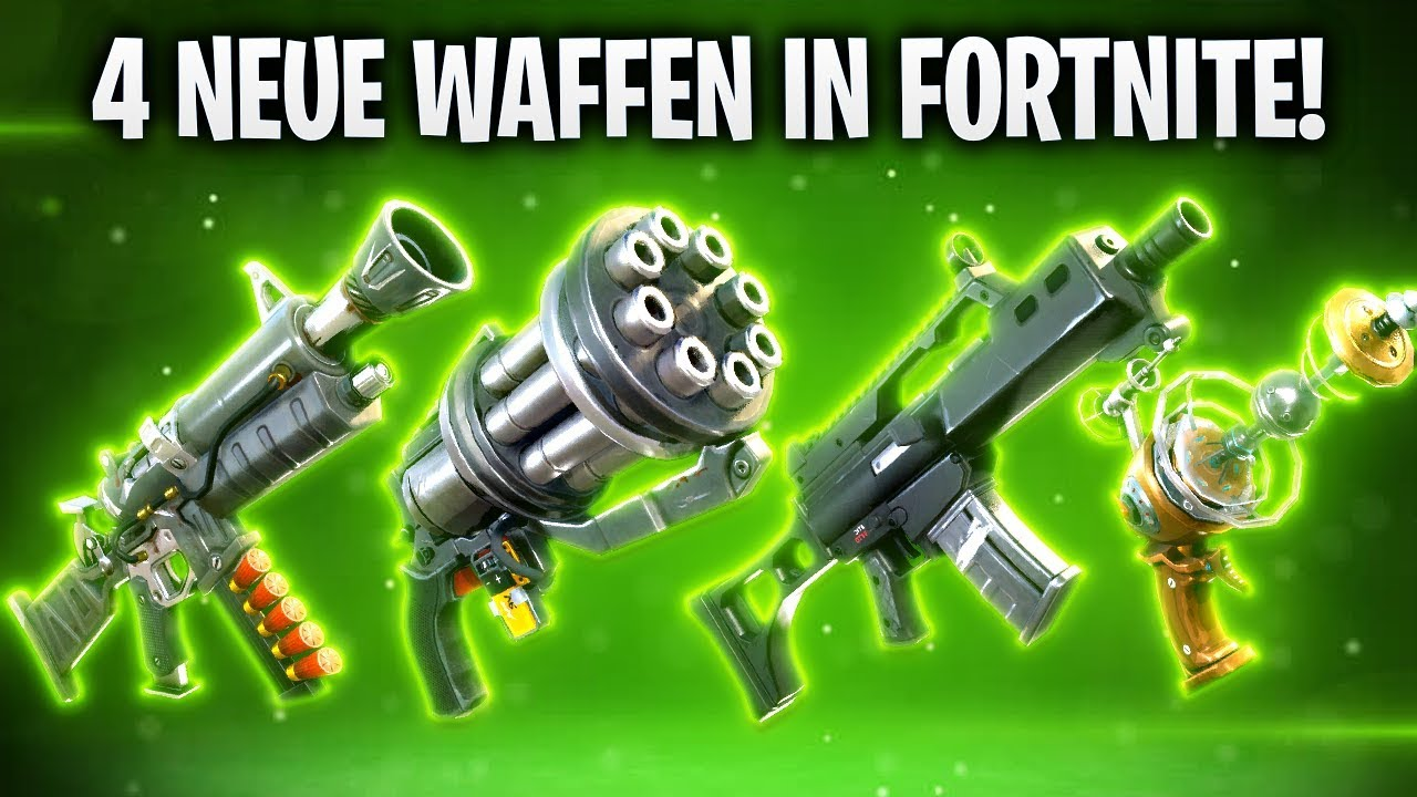 4 Neue Waffen In Fortnite Fortnite Battle Royale