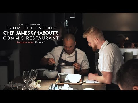 Chef James Syhabout's Commis Restaurant | Two-Michelin Stars | From The Inside